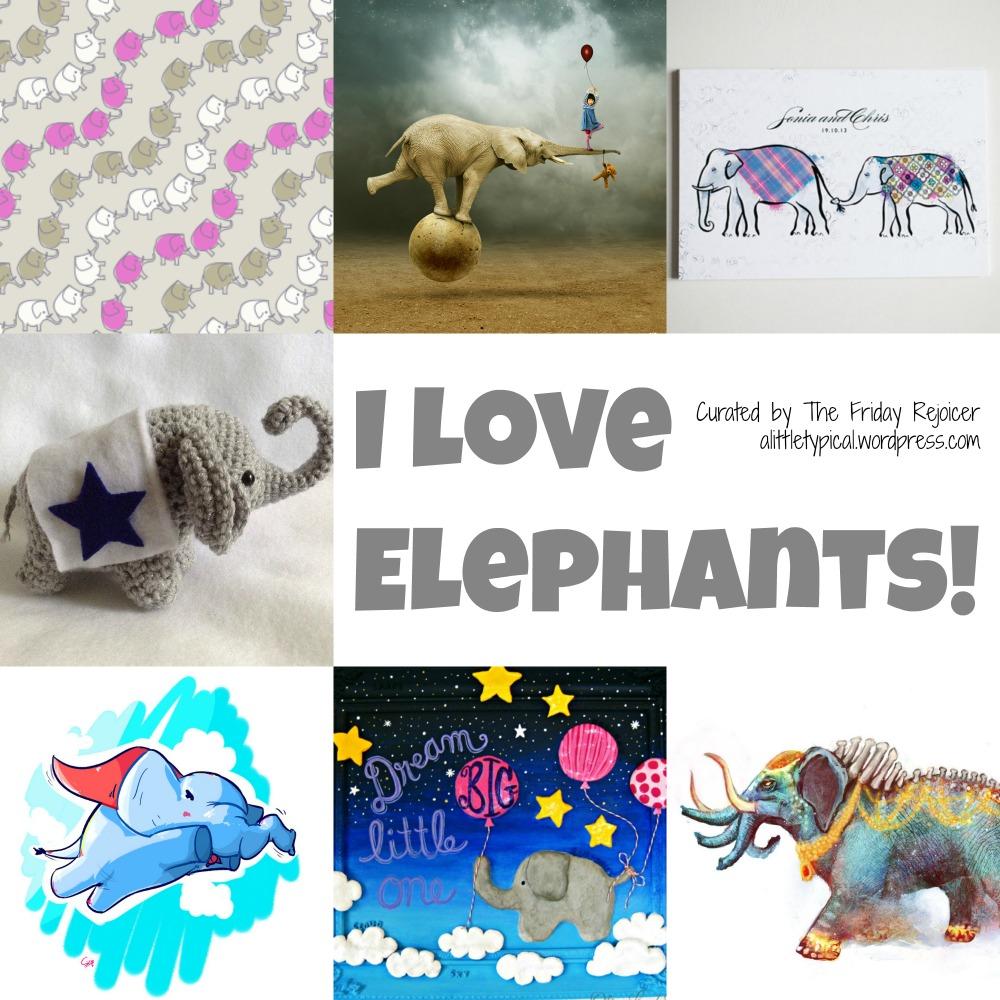 I Love Elephants! BY TFR